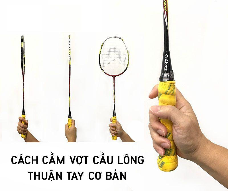 2 Huong dan cach cam vot cau long theo tay thuan